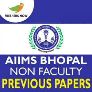 AIIMS Bhopal Non Faculty Previous Papers