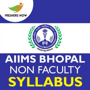 AIIMS Bhopal Non Faculty Syllabus 2019