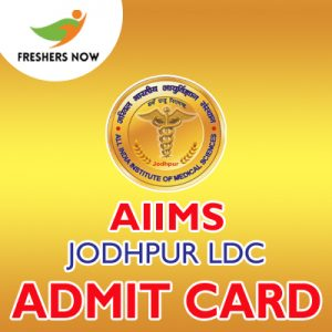 AIIMS Jodhpur LDC Admit Card 2019
