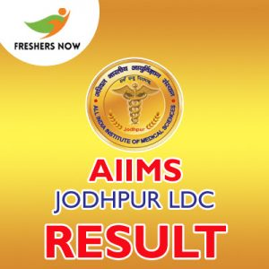 AIIMS Jodhpur LDC Result 2019