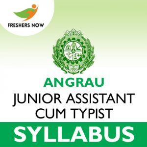 ANGRAU Junior Assistant cum Typist Syllabus 2019