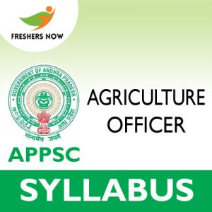 APPSC Agriculture Officer Syllabus 2019