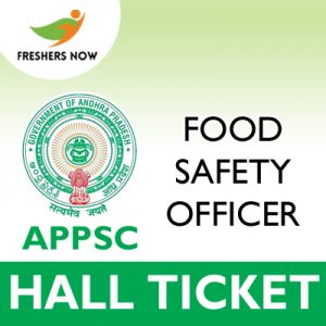 APPSC Food Safety Officer Hall Ticket 2019