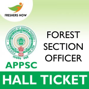 APPSC Forest Section Officer Hall Ticket 2019
