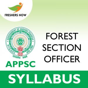 APPSC Forest Section Officer Syllabus 2019