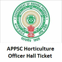 APPSC Horticulture Officer Hall Ticket 2019