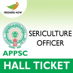 APPSC Sericulture Officer Hall Ticket 2019