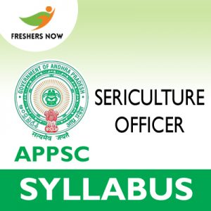 APPSC Sericulture Officer Syllabus 2019