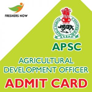APSC Agricultural Development Officer Admit Card 2019
