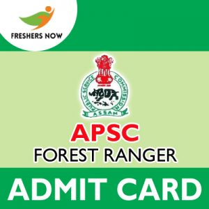 APSC Forest Ranger Admit Card 2019