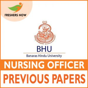 BHU Nursing Officer Previous Papers