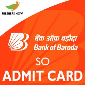 Bank of Baroda SO Admit Card 2019