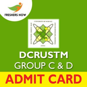 DCRUSTM Group C D Admit Card 2019