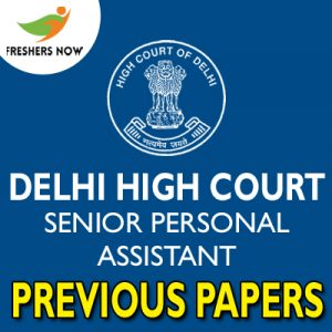 Delhi High Court Senior Personal Assistant Previous Papers