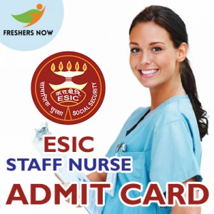 ESIC Staff Nurse Admit Card 2019