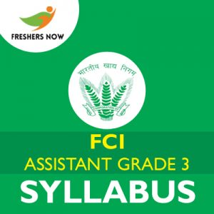 FCI Assistant Grade 3 Syllabus 2019 PDF Download & Exam Pattern