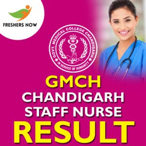 GMCH Chandigarh Staff Nurse Result 2019