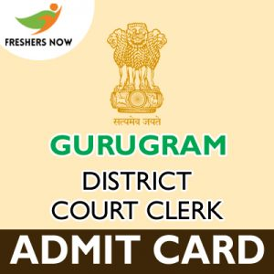Gurugram District Court Clerk Admit Card 2019