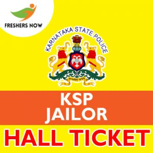 KSP Jailor, Warder Hall Ticket 2019 Released | Check Exam Date