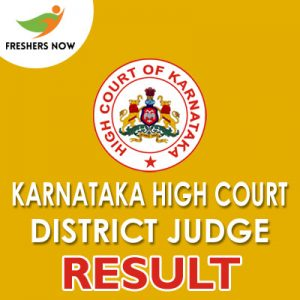 Karnataka High Court District Judge Result 2019