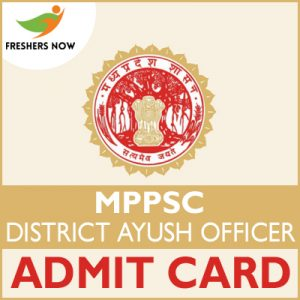 MPPSC District Ayush Officer Admit Card 2019