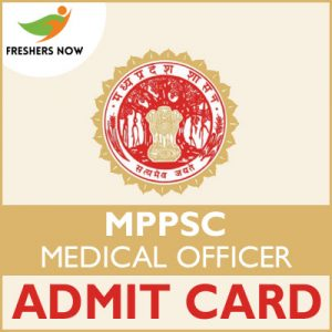 MPPSC Medical Officer Admit Card 2019