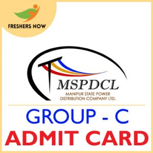 MSPDCL Group C Admit Card 2019