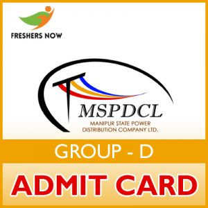 MSPDCL Group D Admit Card 2019