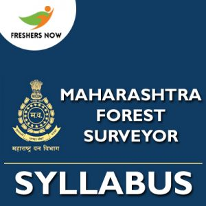 Maharashtra Forest Surveyor Syllabus 2019