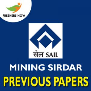 SAIL Mining Sirdar Previous Papers