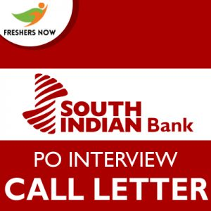 South Indian Bank PO Interview Call Letter 2019