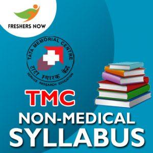 TMC Non-Medical Syllabus 2019