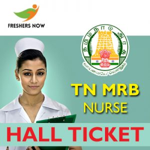 TN MRB Nurse Hall Ticket 2019