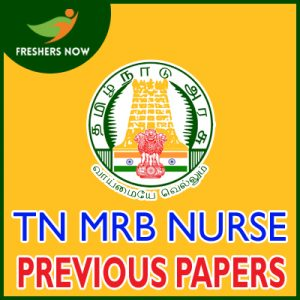 TN MRB Nurse Previous Year Question Papers PDF Download