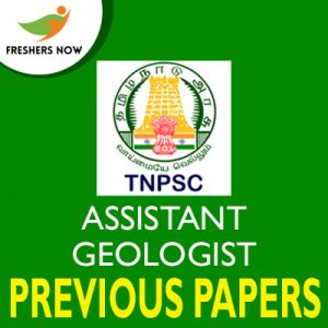 TNPSC Assistant Geologist Previous Papers
