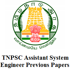 TNPSC Assistant System Engineer Previous Papers