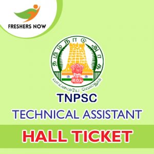 TNPSC Technical Assistant Hall Ticket 2019