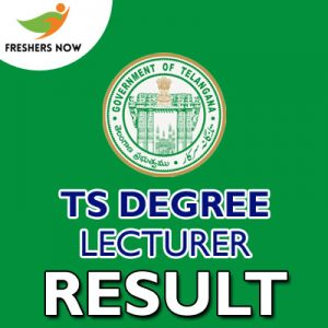TS Degree Lecturer Result 2019