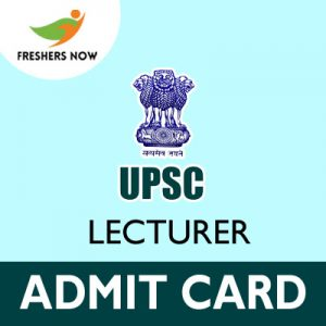UPSC Lecturer Admit Card 2019