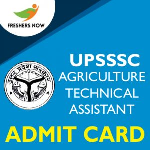 UPSSSC Agriculture Technical Assistant Admit Card 2019
