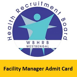 WBHRB Facility Manager Admit Card 2019
