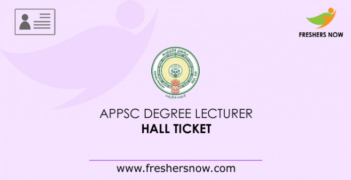 APPSC Degree Lecturer Hall Ticket 2019