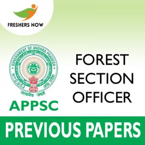 APPSC Forest Section Officer Previous Papers