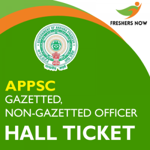 APPSC Gazetted, Non-Gazetted Officer Hall Ticket