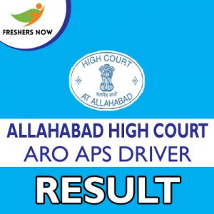 Allahabad High Court ARO APS Driver Result 2019