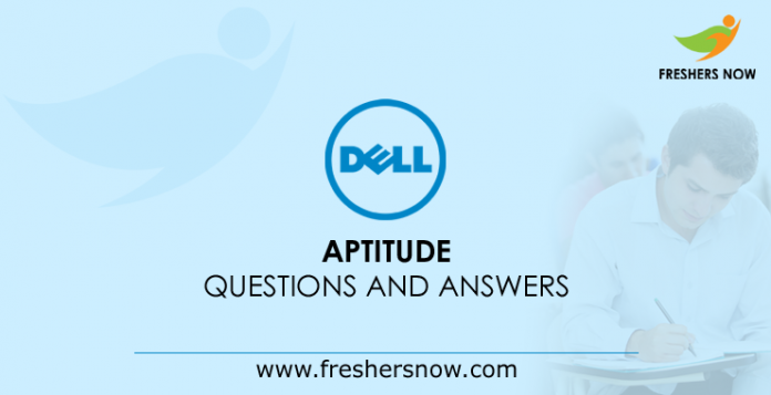 Dell Aptitude Questions and Answers