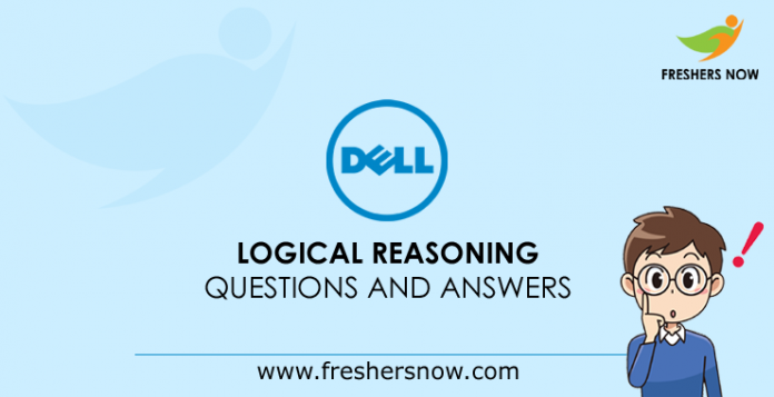 Dell Logical Reasoning Questions and Answers