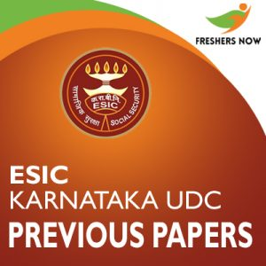 ESIC Karnataka UDC Previous Papers