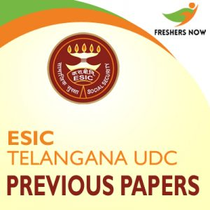 ESIC Telangana UDC Previous Papers