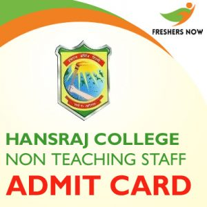 Hansraj College Non Teaching Staff Admit Card 2019